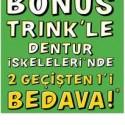 bonus trink dentur kampanyasi