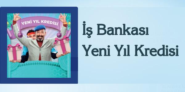 isbank yeni yil kredisi
